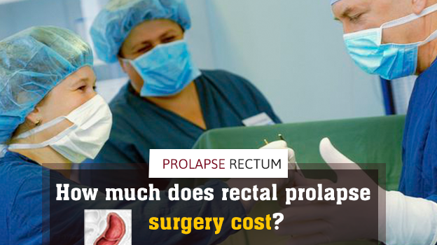 How much does rectal prolapse surgery cost (used 20th May)