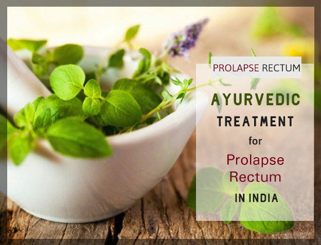 Rectal Prolapse Cure In Ayurveda